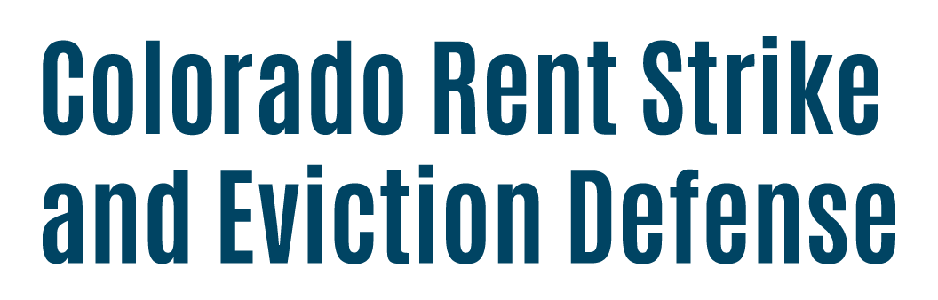 Colorado Rent Strike and Eviction Defense